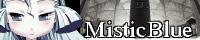 MisticBlueさん